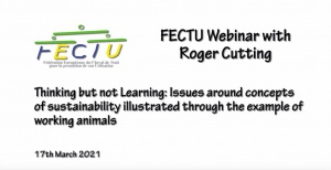 FECTU Webinar: Thinking but not Learning: Issues around concepts of sustainability illustrated through the example of working animals